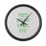 Poets are the versed kind Large Wall Clock