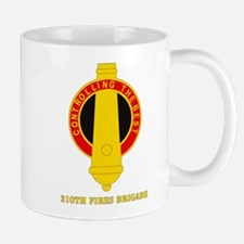 DUI - 210th Fires Bde with Text Mug