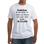 Entitled Fitted T-Shirt