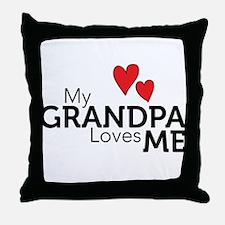My Grandpa Loves Me Throw Pillow