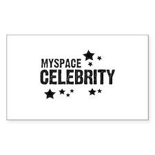 Myspace Celebrity ~ Rectangle Decal