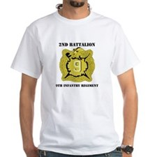 DUI - 2nd Bn - 9th Infantry Regt with Text Shirt