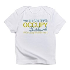 Occupy Burbank Infant T-Shirt