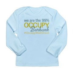 Occupy Burbank Long Sleeve Infant T-Shirt