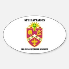 DUI - 5th Bn - 3rd FA Regt with Text Decal