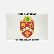 DUI - 5th Bn - 3rd FA Regt with Text Rectangle Mag