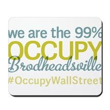 Occupy Brodheadsville Mousepad