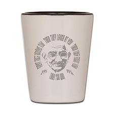 Gandhi - Then You Win Shot Glass