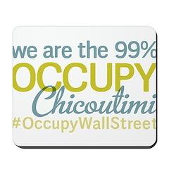 Occupy Chicoutimi Mousepad