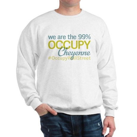 Occupy Cheyenne Sweatshirt