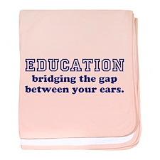 Education Bridging The Gap baby blanket