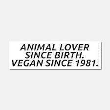 Vegan since 1981 Car Magnet 10 x 3