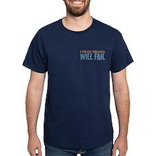 I Pray Obama Will Fail T-Shirt