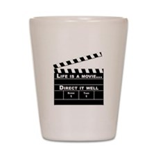 Life is a Movie Shot Glass