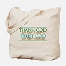 Thank God - Trust God Tote Bag