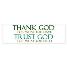 Thank God - Trust God Bumper Sticker