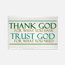 Thank God - Trust God Rectangle Magnet