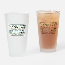 Thank God - Trust God Drinking Glass