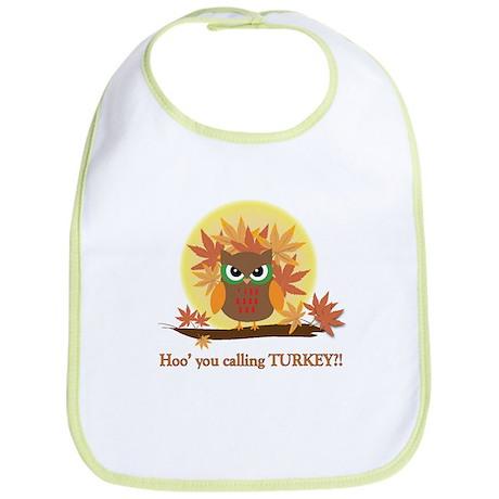 Hoo' you calling Turkey? Bib