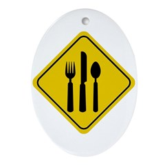 Food Crossing Sign Oval Ornament
