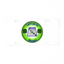 Let's go to Bingo! Aluminum License Plate