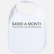 """""""$4000 a Month"""" Bib"""