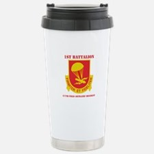DUI - 1st Bn - 377th FA Regt with Text Travel Mug