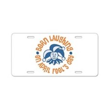 April Fool's Birthday Aluminum License Plate