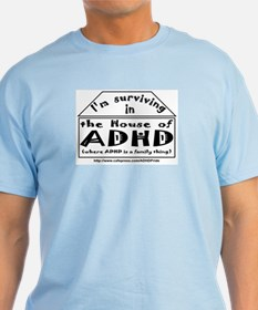 House of ADHD light T-shirt