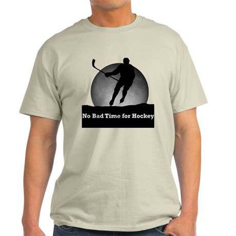 No Bad Time For Hockey Light T-Shirt
