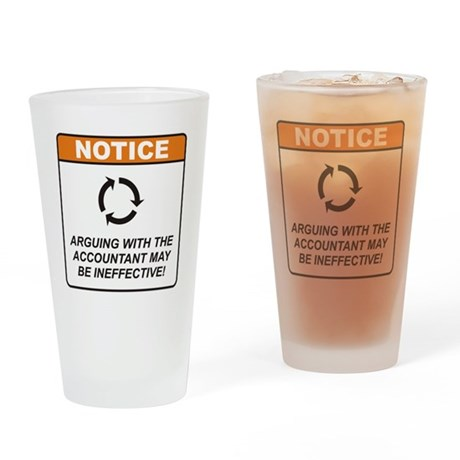 Accountant / Argue Drinking Glass