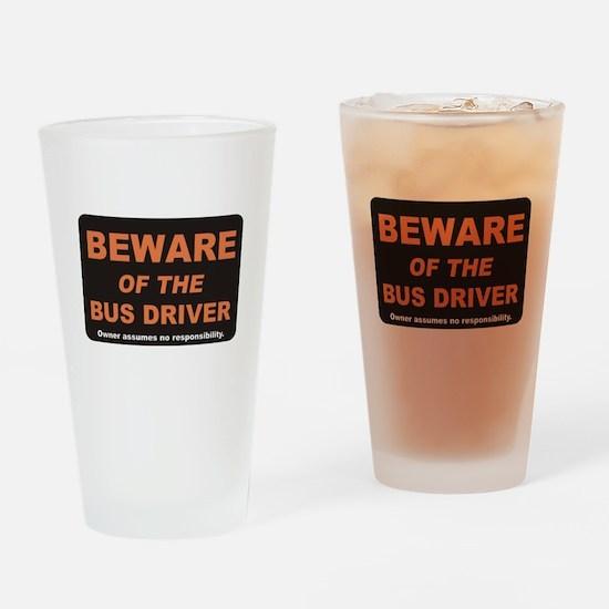 Beware / Bus Driver Drinking Glass