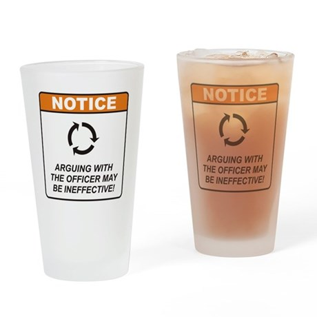 Officer / Argue Drinking Glass