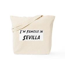 Famous in Sevilla Tote Bag