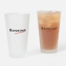 Banking / Dream! Drinking Glass