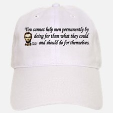 Lincoln Quote - You cannot help men Baseball Baseball Cap