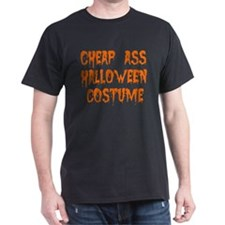 Tiny Cheap Ass Halloween Costume T-Shirt