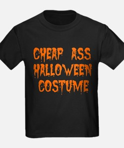 Tiny Cheap Ass Halloween Costume T