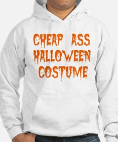 Tiny Cheap Ass Halloween Costume Hoodie