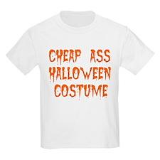 Tiny Cheap Ass Halloween Costume T-Shirt