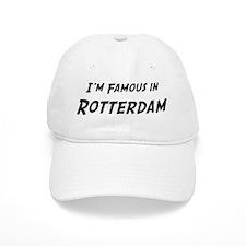 Famous in Rotterdam Baseball Cap