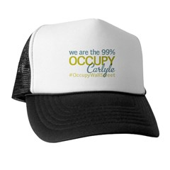 Occupy Carlyle Trucker Hat
