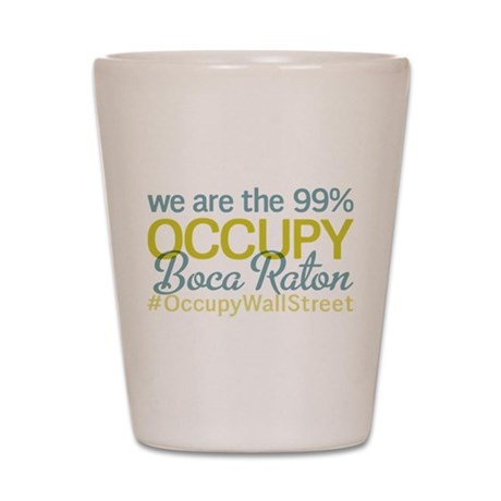 Occupy Boca Raton Shot Glass