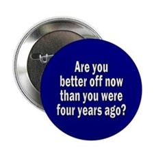 are you better off... Button