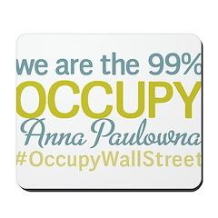 Occupy Anna Paulowna Mousepad