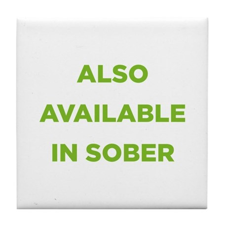 Also Available in Sober Tile Coaster