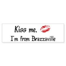 Kiss Me: Brazzaville Bumper Bumper Sticker