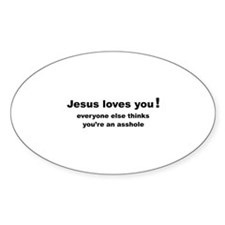 Jesus loves you ... Decal