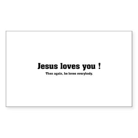 Jesus loves you ! Sticker (Rectangle)
