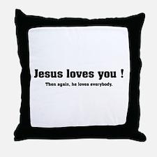 Jesus loves you ! Throw Pillow